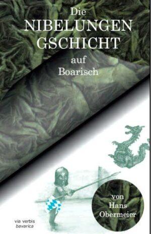 Die Nibelungengschicht auf Boarisch | Bundesamt für magische Wesen