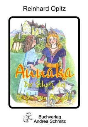 Annaka - Der Schatz des Grafen von Mangold