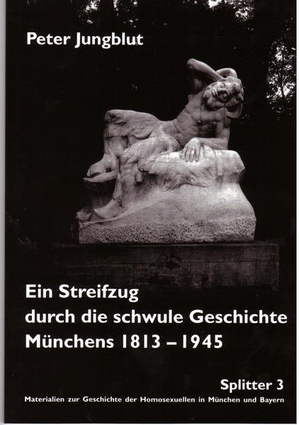 Ein Streifzug durch die schwule Geschichte Münchens 1813-1945   Bundesamt für magische Wesen