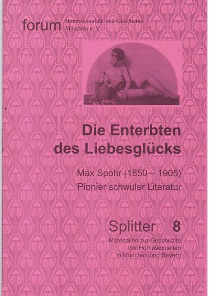 Die Enterbten des Liebesglücks: Max Spohr (1850-1905)