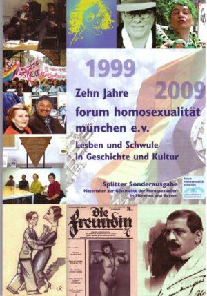 Zehn Jahre forum homosexualität münchen e.V.: Lesben und Schwule in Geschichte und Kultur