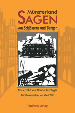 Münsterland-Sagen von Schlössern und Burgen | Bundesamt für magische Wesen