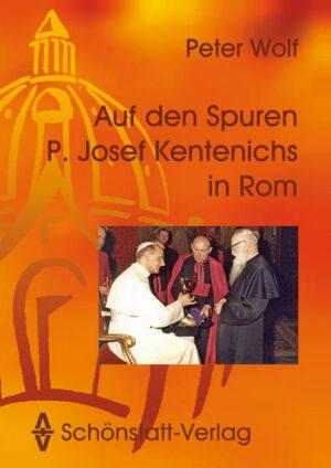 Auf den Spuren P. Josef Kentenichs in Rom | Bundesamt für magische Wesen