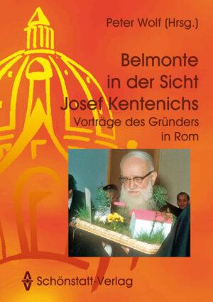 Belmonte in der Sicht Josef Kentenichs | Bundesamt für magische Wesen