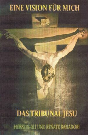 EINE VISION FÜR MICH DAS TRIBUNAL JESU