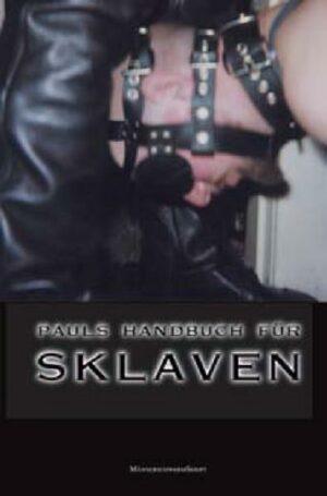 Pauls Bücher / Pauls Handbuch für Sklaven