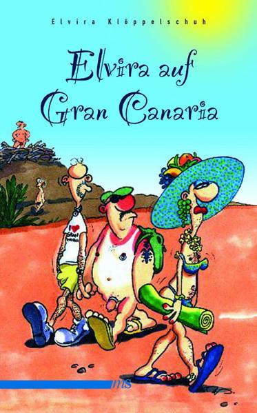Elvira auf Gran Canaria   Bundesamt für magische Wesen