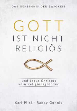 Gott ist nicht religiös und Jesus Christus kein Religionsgründer | Bundesamt für magische Wesen