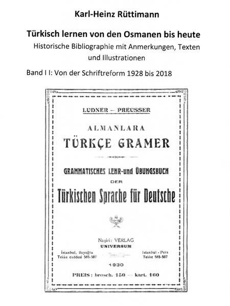 Türkisch lernen von den Osmanen bis heute Bibliographie mit Anmerkungen