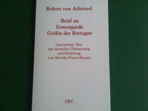 Robert von Arbrissel. Brief an Ermengarde Gräfin der Bretagne | Bundesamt für magische Wesen