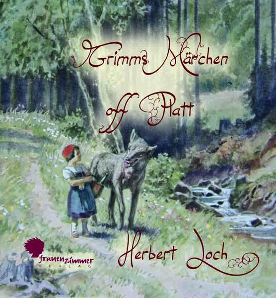 Grimms Märchen off Platt | Bundesamt für magische Wesen
