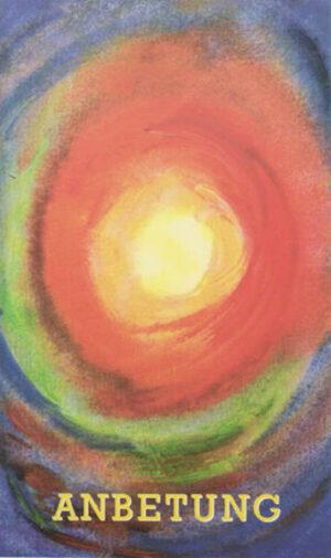 Anbetung Erweiterter Auszug aus dem Buch: Winfried Brandau, »Finsternisse in Licht verwandeln. Botschaften der Liebe vom heiligen Pater Pio«