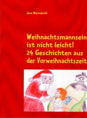 Weihnachtsmannsein ist nicht leicht!