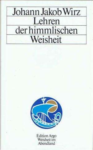 Lehren der himmlischen Weisheit Herausgegeben und eingeleitet von Konrad Dietzfelbinger