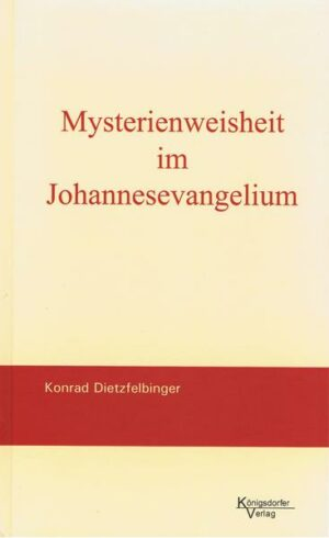 Mysterienweisheit im Johannesevangelium