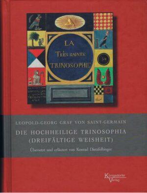 Die hochheilige Trinosophia (dreifältige Weisheit)