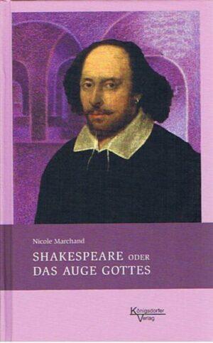 Shakespeare oder das Auge Gottes