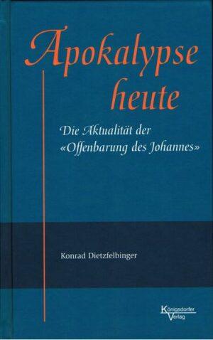 """Apokalypse heute Die Aktualität der """"Offenbarung des Johannes"""""""