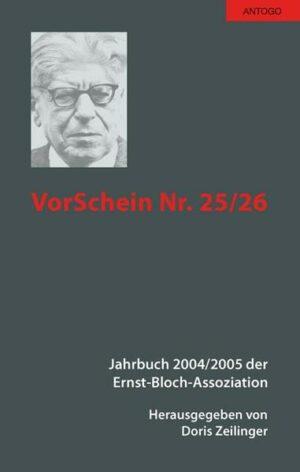 VorSchein Nr. 25/26. Jahrbuch 2004/2005 der Ernst-Bloch-Assoziation   Bundesamt für magische Wesen
