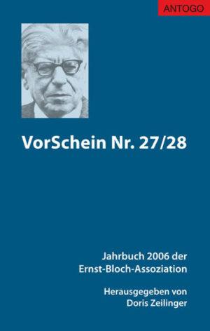 VorSchein Nr. 27/28. Jahrbuch 2006 der Ernst-Bloch-Assoziation   Bundesamt für magische Wesen