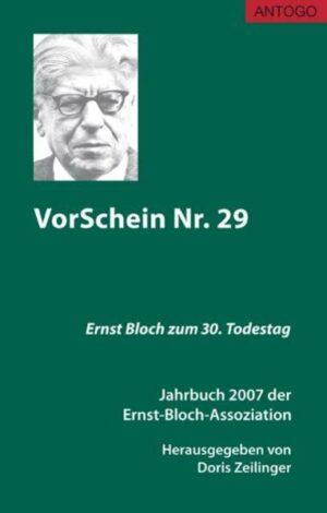 VorSchein Nr. 29. Jahrbuch 2007 der Ernst-Bloch-Assoziation   Bundesamt für magische Wesen