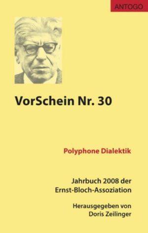 VorSchein Nr. 30. Jahrbuch 2008 der Ernst-Bloch-Assoziation   Bundesamt für magische Wesen