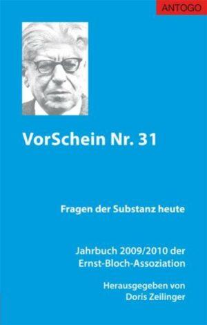 VorSchein Nr. 31. Jahrbuch 2009/2010 der Ernst-Bloch-Assoziation   Bundesamt für magische Wesen