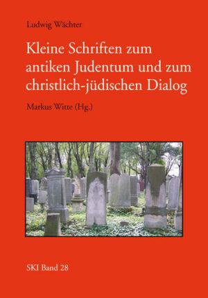 Kleine Schriften zum antiken Judentum und zum jüdisch-christlichen Dialog | Bundesamt für magische Wesen