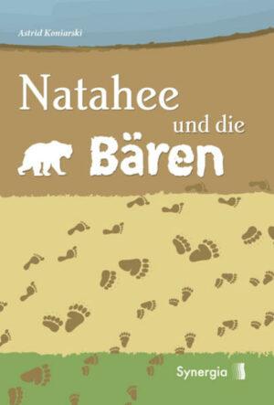 Natahee und die Bären - Kartoniert