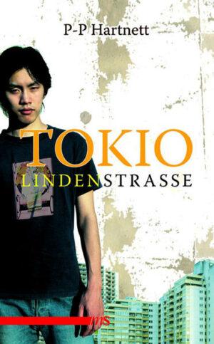 "Tokio, Lindenstraße: ""I want to fuck you"""