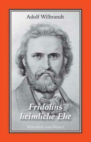 Fridolins heimliche Ehe: Erzählung