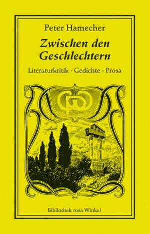 Zwischen den Geschlechtern: Literaturkritik. Gedichte. Prosa