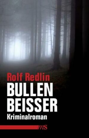Bullenbeißer: Kriminalroman