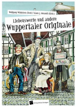 Liebenswerte und andere Wuppertaler Originale | Bundesamt für magische Wesen