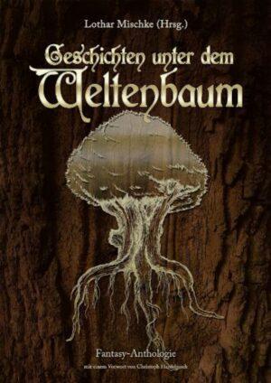 Geschichten unter dem Weltenbaum
