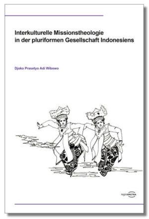 Interkulturelle Missionstheologie in der pluriformen Gesellschaft Indonesiens   Bundesamt für magische Wesen