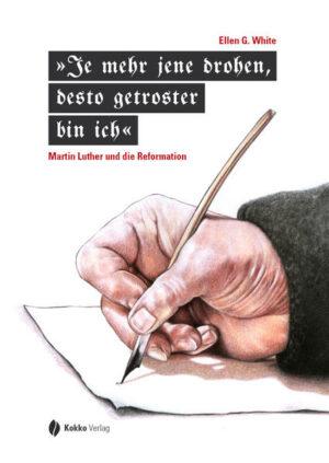 »Je mehr jene drohen, desto getroster bin ich« Martin Luther und die Reformation
