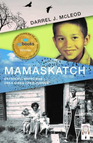 Mamaskatch: Entwicklungs über einen Cree Jungen
