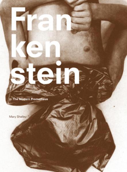 Mary Shelley: Frankenstein or The Modern Prometheus | Bundesamt für magische Wesen