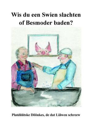 Wis du een Swien slachten of Besmoder baden?