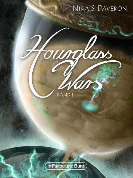Hourglass Wars - Jahr der Flamme (Band 1) | Bundesamt für magische Wesen