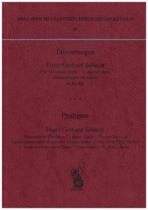 Erinnerungen. Franz Gerhard Schmidt (6. November 1909 - 8. Oktober 2000) - Predigten von Gerhard Schmitt
