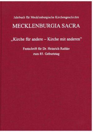 """""""Kirche für andere - Kirche mit anderen"""" Festschrift für Dr. Heinrich Rathke zum 85. Geburtstag"""