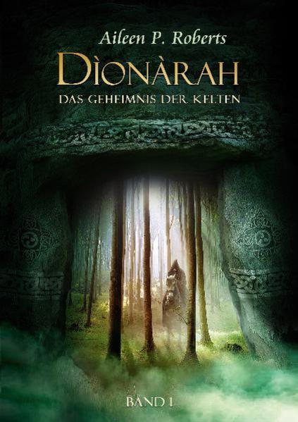 Dìonàrah - Das Geheimnis der Kelten | Bundesamt für magische Wesen