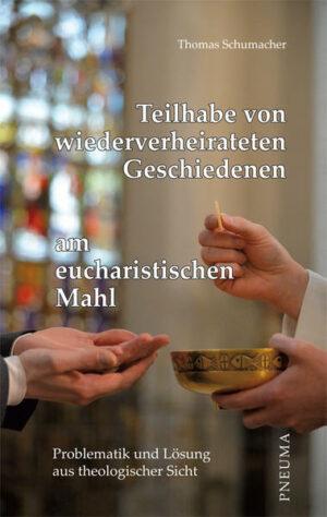 Teilhabe von wiederverheirateten Geschiedenen am eucharistischen Mahl   Bundesamt für magische Wesen