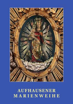 Aufhausener Marienweihe