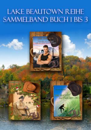 Lake Beautown Reihe Sammelband Buch 1 bis 3