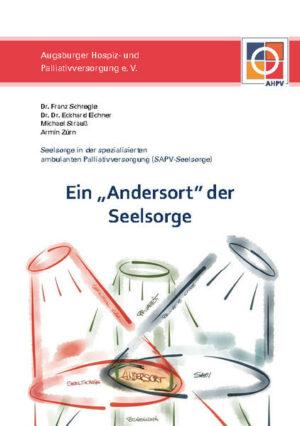 """Ein """"Andersort"""" der Seelsorge Seelsorge in der spezialisierten ambulanten Palliativversorgung (SAPV-Seelsorge)"""