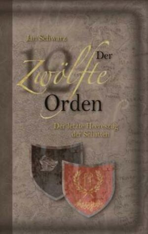 Der Zwölfte Orden. Band III
