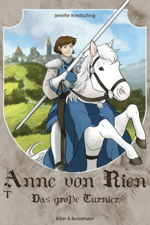 Anne von Rien - Das große Turnier